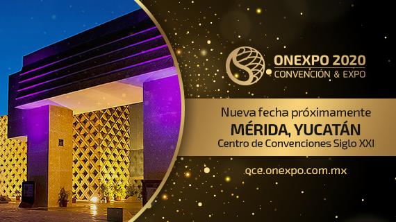 Reprograma Onexpo su Convención y Exposición 2020
