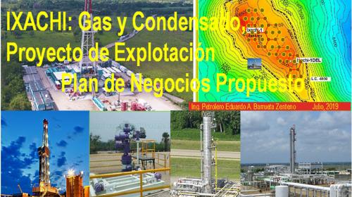 Propuesta para la explotación de gas y condensado de Ixachi